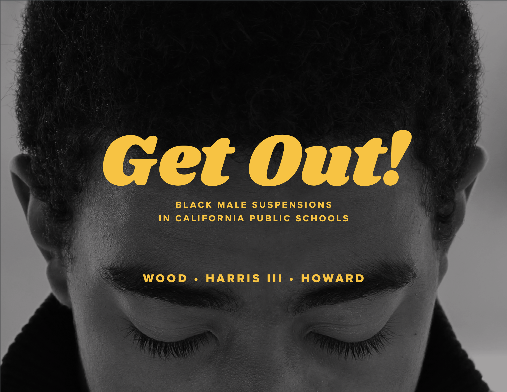 Get Out! Black Male Suspensions